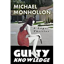 Guilty Knowledge: A Legal Thriller