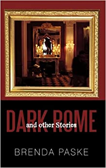 Book Dark Rome: And Other Stories