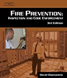 Fire Prevention: Inspection and Code Enforcement