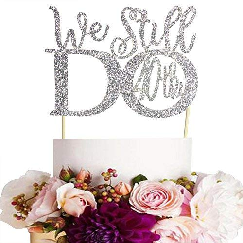 (GrantParty Glitter Silver 40th Anniversary Cake Topper We Still Do 40th Vow Renewal Wedding Anniversary Cake Topper)