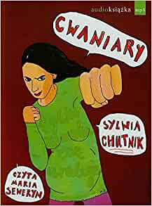 SYLWIA CHUTNIK CWANIARY EBOOK DOWNLOAD