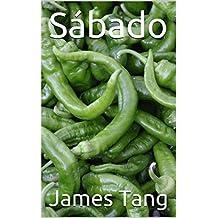 Sábado (Spanish Edition)