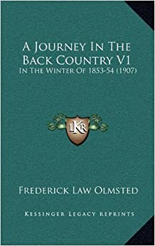 A Journey in the Back Country V1: In the Winter of 1853-54 (1907)