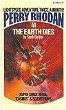 The Earth Dies (Perry Rhodan #41)