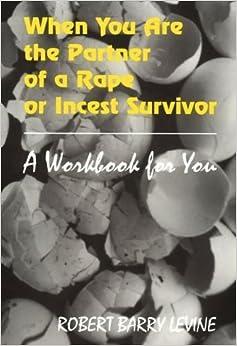 When You're the Partner of a Rape or Incest Survivor by Larry Levine (1996-03-03)
