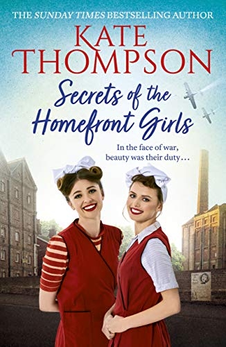 Secrets of the Homefront Girls por Kate Thompson