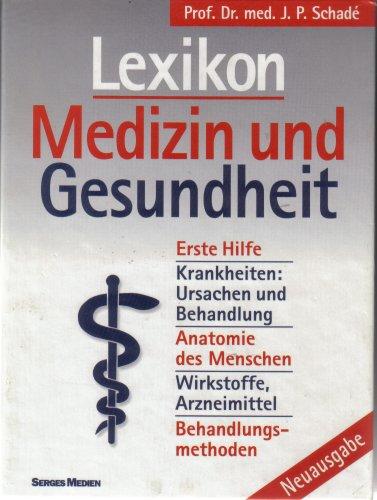 Lexikon Medizin und Gesundheit . Neuausgabe