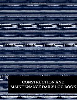 construction maintenance daily log inc gelding publishing