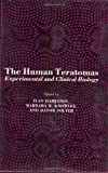 The Human Teratomas : Experimental and Clinical Biology, , 0896030407