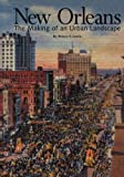 img - for New Orleans: The Making of an Urban Landscape book / textbook / text book