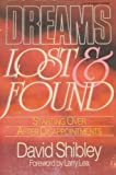 Dreams Lost and Found, David Shibley, 0800791134