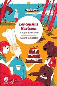 """Afficher """"Les cousins Karlsson n° 2 Sauvages et wombats"""""""