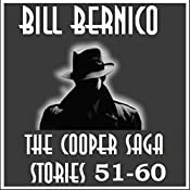 The Cooper Saga 06: Stories 51-60 | Bill Bernico