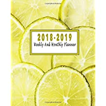 2018-2019: July 2018-June 2019 Monthly And Weekly Planner: July 2018 to June 2019 Academic Planner | 12 Month Planner | 2018-2019 Calendar Planner Daily Weekly Monthly | Academic Agenda Planner And Schedule Organizer Notebook | Cute and Pretty Design Cover Time Management Notebook Writing Journal
