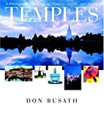 img - for Temples: A Photographic Journey of Temples, Lands And People by Don Busath (2004-10-01) book / textbook / text book
