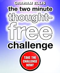 The Two Minute Thought-Free Challenge