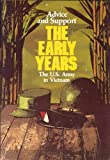 Advice and Support : The Early Years, 1941-1960, Spector, Ronald H., 016001591X