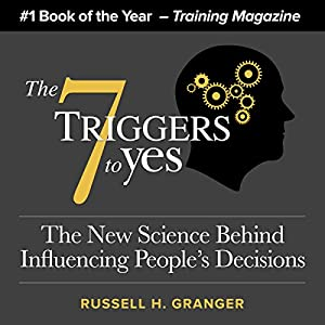 The 7 Triggers to Yes Audiobook