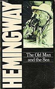 Paperback The Old Man and the Sea (A Scribner Classic) Book