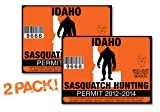 Idaho-SASQUATCH HUNTING PERMIT LICENSE TAG DECAL TRUCK POLARIS RZR JEEP WRANGLER STICKER 2-PACK!-ID