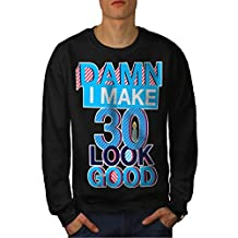 30 Years Old Men S-7XL Sweatshirt | Wellcoda