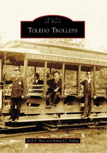 Download Toledo Trolleys (OH) (Images of Rail) pdf epub