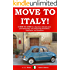 Move To Italy!