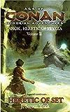 Heretic of Set (Age of Conan Hyborian Adventures: Anok, Heretic of Stygia)
