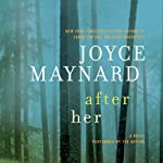 After Her  | Joyce Maynard