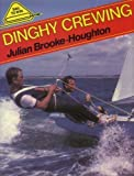 Dinghy Crewing, Julian Brooke-Houghton, 090675416X