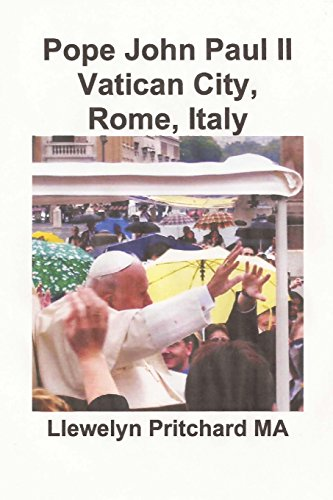 Descargar Libro Pope John Paul Ii Vatican City, Rome, Italy: Volume 13 Llewelyn Pritchard Ma