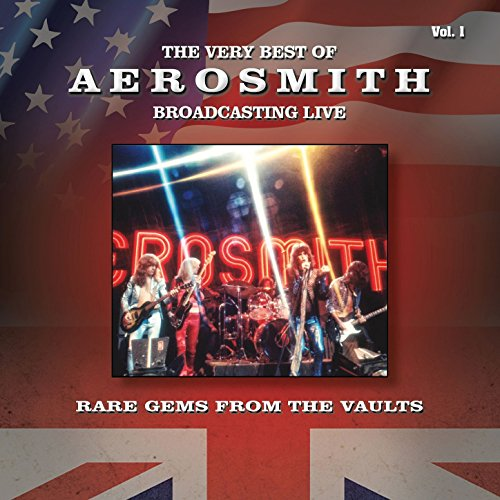 The Very Best Of Aerosmith Broadcasting Live Rare Gems
