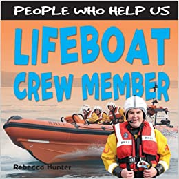 Lifeboat Crew Member (People Who Help Us)