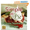 Simple As Pie (Delicious Homemade Pie Recipes)