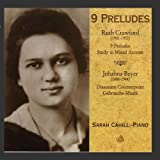 Crawford: 9 Preludes; Study in Mixed Accents / Beyer: Dissonant Counterpoint; Gebrauchs-Musik