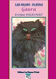 Les Chats-Fleurs - Gaura - Conte - Evelyne Delicourt par Evelyne Delicourt