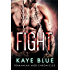Fight (Romanian Mob Chronicles Book 6)
