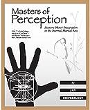 download ebook masters of perception: sensory-motor integration in the internal martial arts (warriors of stillness trilogy) pdf epub