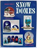 img - for Collector's Guide to Snow Domes: Identification & Values book / textbook / text book