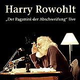 """Harry Rowohlt, """"Der Paganini der Abschweifung"""" live, 2 Audio-CDs"""