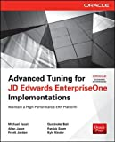 img - for Advanced Tuning for JD Edwards EnterpriseOne Implementations (Oracle Press) book / textbook / text book