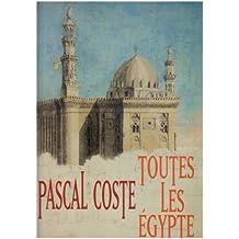 Pascal Coste, toutes les Egypte