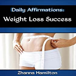 Daily Affirmations: Weight Loss Success