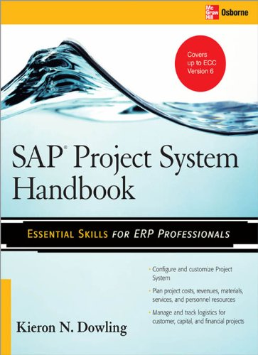 (SAP® Project System Handbook (Essential Skills (McGraw Hill)) )