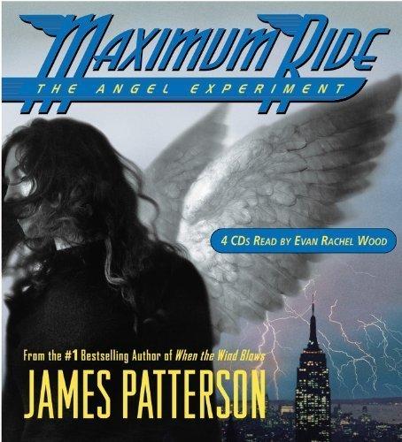 Maximum Ride: The Angel Experiment [Abridged 4-CD Set] (AUDIO CD/AUDIO BOOK)