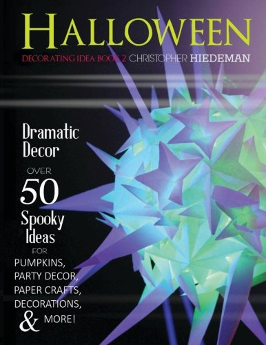 Halloween Decorating Idea Book 2: Halloween Decorating Idea Book 2 (Volume 2)