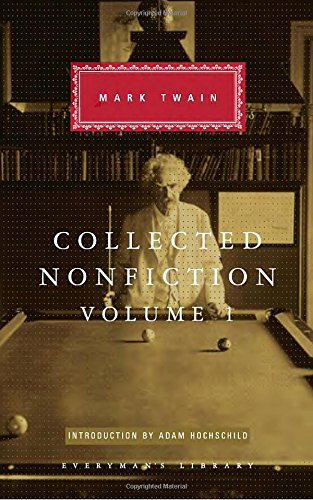 Collected Nonfiction, Volume 1: Selections from the Autobiography, Letters, Essays, and Speeches (Everyman's Library (Cl