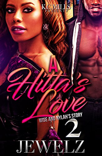 Download for free A Hitta's Love 2: Wise And Nylah's Story