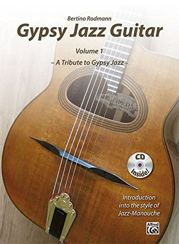 Download Gypsy Jazz Guitar, Vol 1: A Tribute to Gypsy Jazz * Introduction into the style of Jazz-Manouche, Book & CD pdf epub