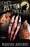Once Bitten, Twice Shy: Werewolf Shifter Paranormal Romance (The Wolf Smitten Book 2)